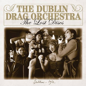 The Dublin Drag Orchestra