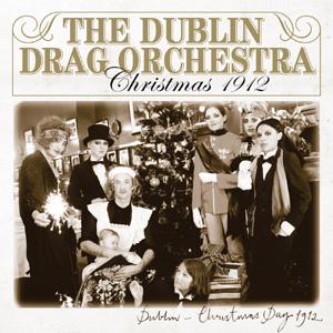 The Dublin Drag Orchestra