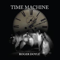 TIME MACHINE - Roger Doyle