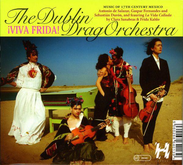 The Dublin Drag Orchestra - Motion of the Heart & ¡Viva Frida!