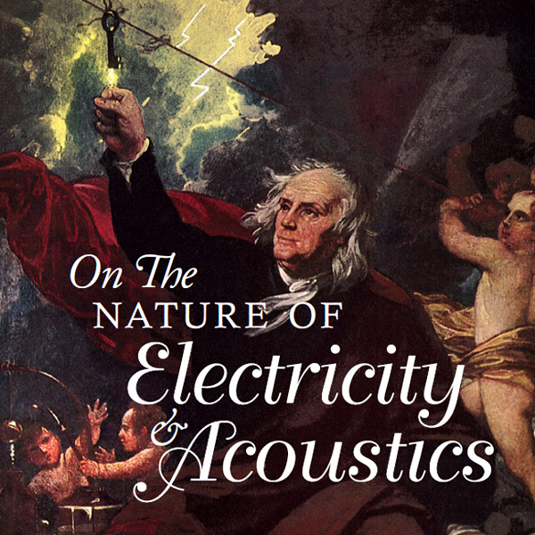 On The Nature Of Electricity & Acoustics - Various Artists