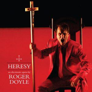 HERESY - Roger Doyle