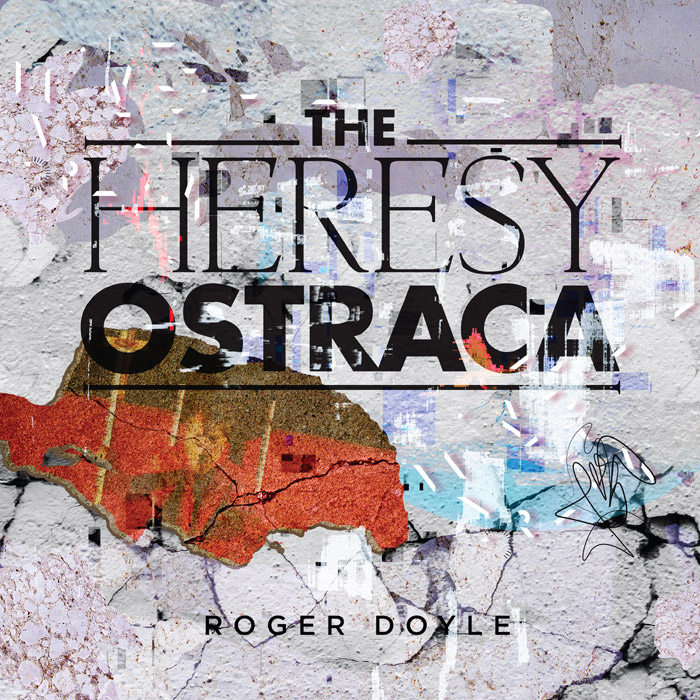 THE HERESY OSTRACA by Roger Doyle