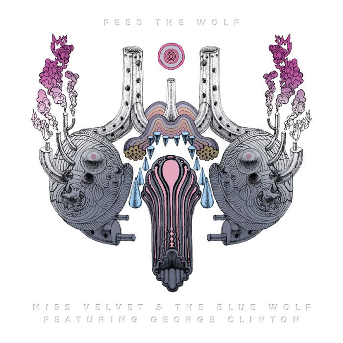 Feed The Wolf - Miss Velvet and The Blue Wolf (feat. George Clinton)