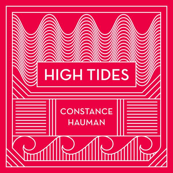 High Tides - Constance Hauman