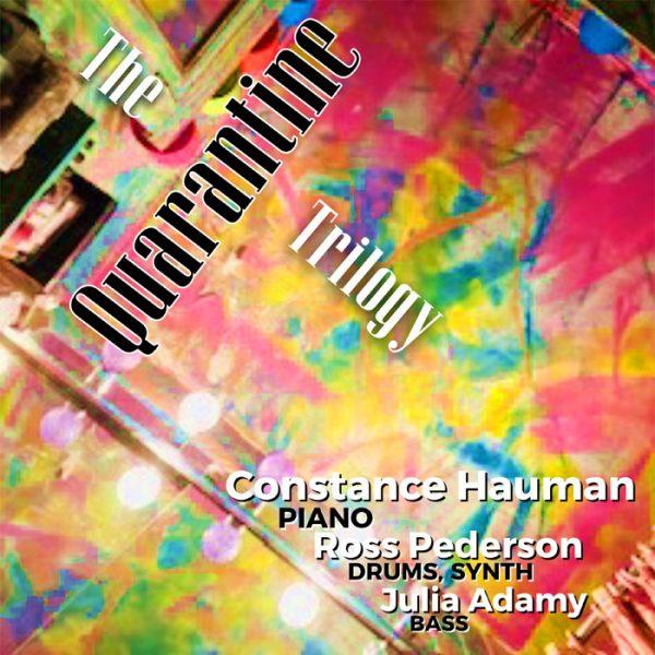 The Quarantine Trilogy by Constance Hauman